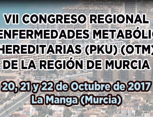 VII Congreso Regional de Enfermedades Metabólicas Hereditarias de Región de Murcia