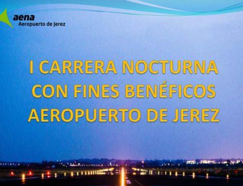 I CARRERA NOCTURNA CON FINES BENEFICOS AEROPUERTO DE JEREZ