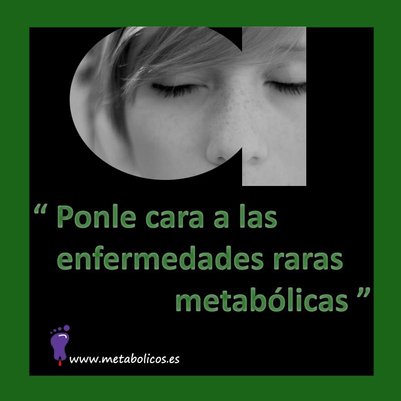 Ponle cara a las enfermedades raras metabólicas